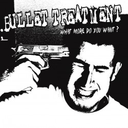 """BULLET TREATMENT """"What More Do You Want?"""" LP Color White."""