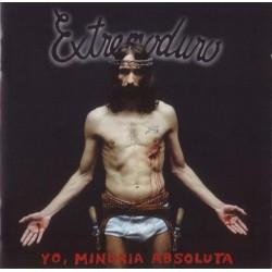 """EXTREMODURO """"Yo, Minoría Ablosuta"""" LP."""