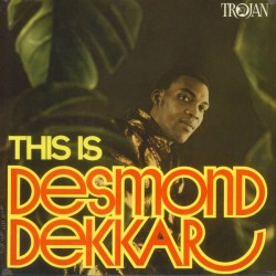 """DESMOND DEKKER """"This Is Desmond Dekker"""" LP."""