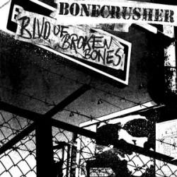 """BONECRUSHER """"Blvd. Of Broken Bones"""" LP."""