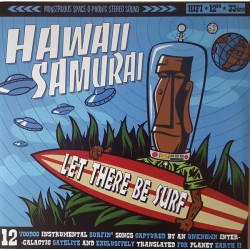 """HAWAII SAMURAI """"Let There Be Surf"""" LP."""
