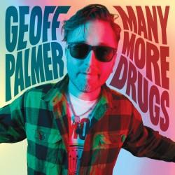 "GEOFF PALMER ""Many More Drugs"" SG 7""."