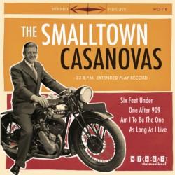 """SMALLTOWN CASANOVAS """"Six Feet Under"""" SG 7""""."""