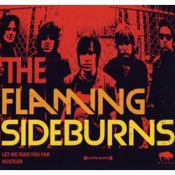 """FLAMING SIDEBURNS """"Let Me Take You Far"""" SG 7""""."""