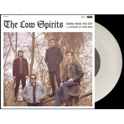 """LOW SPIRITS """"Gonna Make You Cry"""" SG 7"""" Color."""