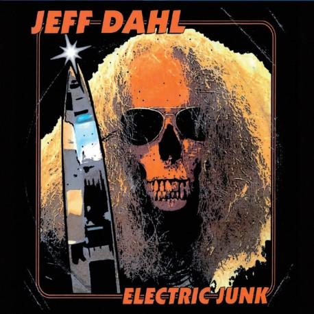 """JEFF DAHL """"Electric Junk"""" LP."""