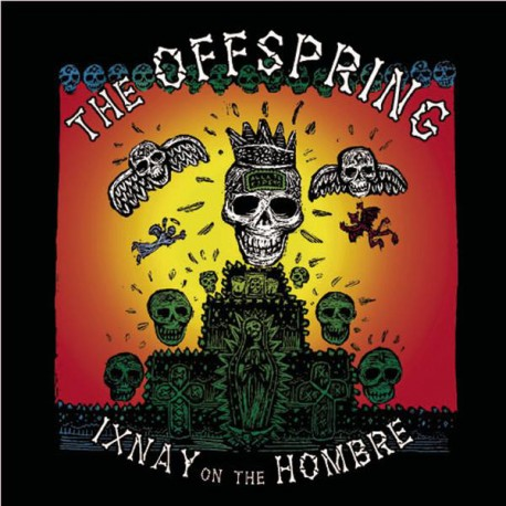 """OFFSPRING """"Ixnay In The Hombre"""" CD."""