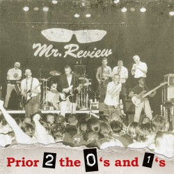 """MR. REVIEW """"Prior 2 The 0's And 1's"""" LP."""