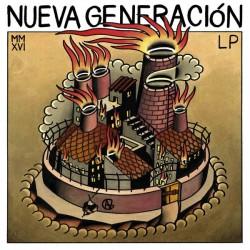 """NUEVA GENERACIÓN """"MMXVI"""" LP."""