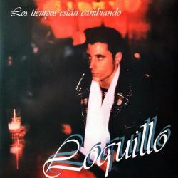 """LOQUILLO """"Los Tiempos Están Cambiando"""" LP + CD."""