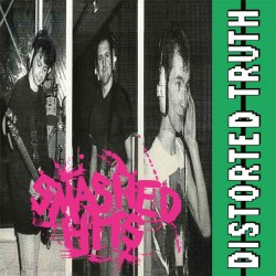 """DISTORTED TRUTH """"Smashed Hits"""" LP."""