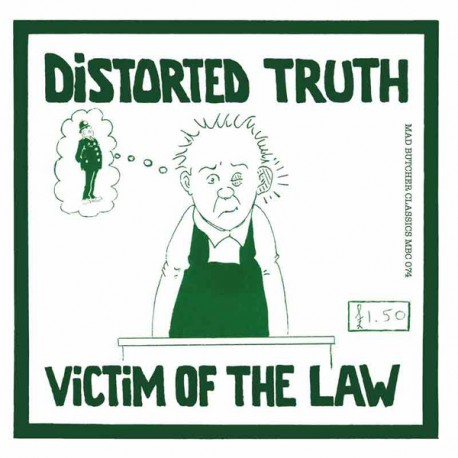 """DISTORTED TRUTH """"Victim Of The Law"""" SG 7""""."""