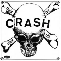 """CRASH """"Fight For Your Life"""" SG 7""""."""