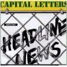 """CAPITAL LETTERS """"Headline News"""" LP."""