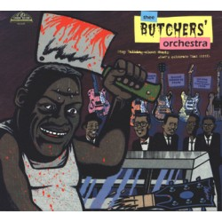 """BUTCHERS' ORCHESTRA """"Stop Talking About Music"""" CD"""