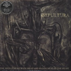 "SEPULTURA ""The Mediator Between The Head..."" 2LP Nuclear Blast"