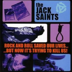 "JACK SAINTS ""R'n'Roll Saved Our Lives"" CD New Bomb Turks"