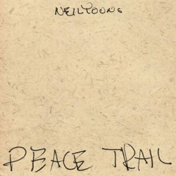 "NEIL YOUNG ""Peace Trail"" LP"